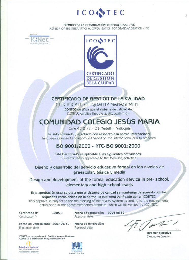 Certificado de gestión de la calidad ICONTEC y evaluación al cumpliemto de la norma internacional ISO 900I-2000.